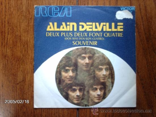 ALAIN DELVILLE - DEUX PLUS DEUX FONT QUATRE + SOUVENIR (Música - Discos - Singles Vinilo - Cantautores Internacionales)