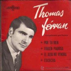 Discos de vinilo: EP-THOMAS FERRAN POR TU BIEN- VIII FESTIVAL DE BENIDORM-MAYANG 118-1966-EN . Lote 38598704