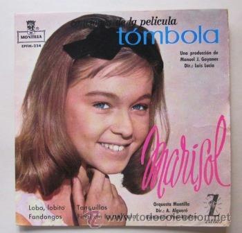 MARISOL - DE LA PELÍCULA TÓMBOLA - 1962 (Música - Discos de Vinilo - EPs - Solistas Españoles de los 50 y 60)
