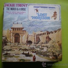 Discos de vinilo: LOST HORIZON - JACKIE TRENT / THE WORLD IS A CIRCLE / I CAN'T GET ALONG WITHOUT YOU (SINGLE 73). Lote 38604115