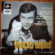 Discos de vinilo: FRANÇOIS DEGUELT - LA BALLADE DE L´ AMOUR + 3. Lote 38609036