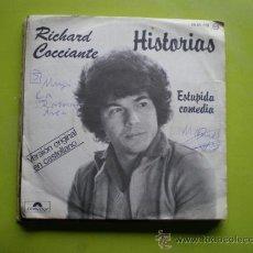 Discos de vinilo: SINGLE RICHARD COCCIANTE. HISTORIAS/ESTUPIDA COMEDIA. POLYADOR. 1978. Lote 38612250
