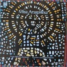 Discos de vinilo: LP MISA ARAGONESA CORAL POLIFONICA TUROLENSE DIRECTOR JESUS MARIA MUNETA. Lote 38608471