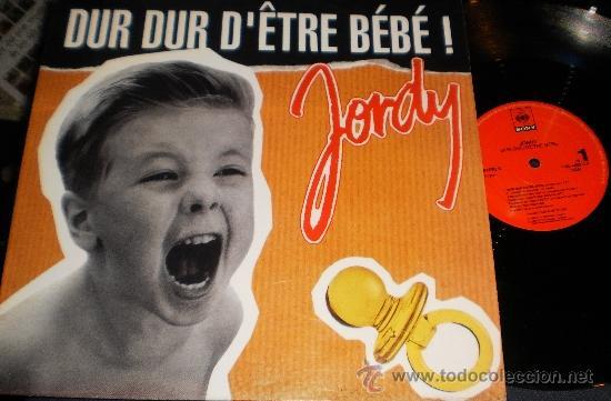 JORDY MAXI DUR DUR D'ETRE BEBE! ESPAÑA 1992 (Música - Discos de Vinilo - Maxi Singles - Canción Francesa e Italiana)