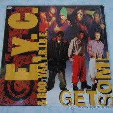 Discos de vinilo: E.Y.C. & BOO-YAA T.R.I.B.E. ( GET SOME 3 VERSIONES ) USA-1993 MAXI . Lote 38632847