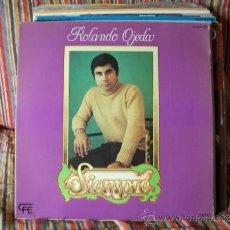 Discos de vinilo: LP ROLANDO OJEDA SIEMPRE. Lote 38634370
