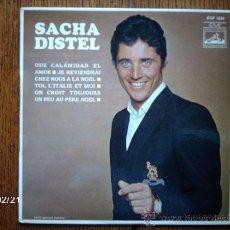 Discos de vinilo: SACHA DISTEL - QUE CALAMIDAD EL AMOR + 3. Lote 38634726