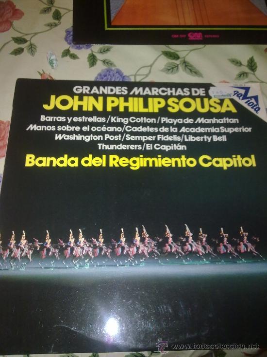 GRANDES MARCHAS DE JOHN PHILIP SOUSA BANDA DEL REGIMIENTO CAPITOL. C4V (Música - Discos - LP Vinilo - Otros estilos)