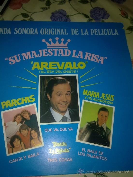 SU MAJESTAD LA RISA. AREVALO ( EL REY DE LA RISA) PARCHIS CANTA Y BAILA. MARIA JESUS Y.. C1V (Música - Discos - LP Vinilo - Otros estilos)