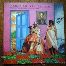 Discos de vinilo: LA MUSICA DE UN SOLO PUEBLO VOL.4 VENEZUELA. Lote 38639290