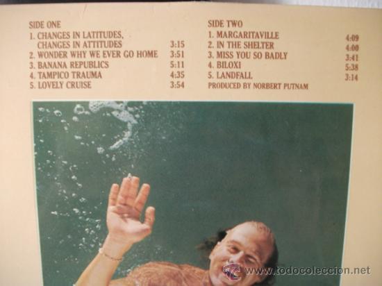 Discos de vinilo: LP DE JIMMY BUFFETT, CHANGES IN LATITUDES, CHANGES IN ATTITUDES, DOBLE CARPETA AÑO 1977 - Foto 3 - 38631550