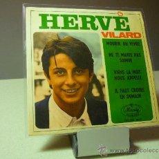 Discos de vinilo: HERVE VILARD MOURIR OU VIVRE +3 EP. Lote 38639708