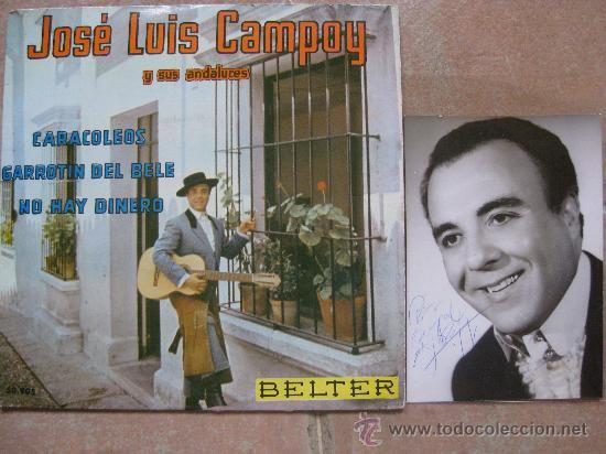 SINGLE JOSE LUIS CAMPOY CON DOBLE AUTOGRAFO (SINGLE + FOTO) (Música - Discos - Singles Vinilo - Solistas Españoles de los 50 y 60)