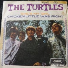 Discos de vinilo: THE TURTLES - LONDON -1967 ,SHE'S MY GIRL, CHICKEN LITTLE WAS RIGHT. Lote 38651796