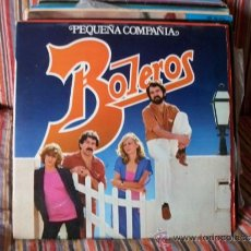Discos de vinilo: PEQUEÑA COMPAÑÍA - BOLEROS . LP . 1984 FONOMUSIC. Lote 38652232