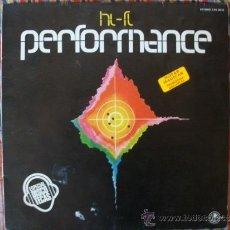 Discos de vinilo: LP HI-FI PERFORMANCE (OUAZANA & J. P. FESTI) . CARNABY, ESP. 1977 ESPECIAL DISCOTECAS. Lote 38652712
