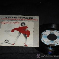 Discos de vinilo: STEVIE WONDER. SINGLE. I JUST CALLED TO SAY I LOVE YOU....THE WOMAN IN RED. MADE IN SPAIN 1984. Lote 38655019