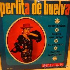 Discos de vinilo: PERLITA DE HUELVA. CUMPLEAÑOS. CON VICENTE EL GRANAINO. EP BELTER 1973. LUJO. ***/****. Lote 38680184