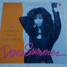 Discos de vinilo: DONNA SUMMER ( DINNER WITH GERSHWIN 2 VERSIONES ) USA - 1987 MAXI45 GEFFEN RECORDS. Lote 38690093