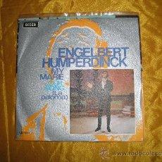 Discos de vinilo: ENGELBERT HUMPERDINCK. MY MARIE / OUR SONG. DECCA 1971. VINILO IMPECABLE. Lote 38690445