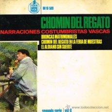 Discos de vinilo: CHOMIN DEL REGATO - BRONCAS MATRIMONIALES / EL ALDEANO SIN SUERTE, ETC - EP 1964. Lote 38972257