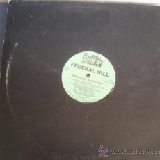 Discos de vinilo: FEDERAL HILL THERE´S GOT TO BE A WAY. Lote 38698095