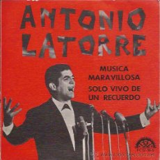 Discos de vinilo: SINGLE-ANTONIO LATORRE-MUSICA MARAVILLOSA-BERTA 1230-1967-. Lote 38698538