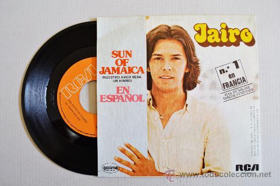 Discos de vinilo: JAIRO-SUN OF JAMAICA-COMO DECIRTE QUE TE QUIERO-¡¡NUEVO!!-SINGLE-1980-RCA-SPÑ - Foto 2 - 38732512