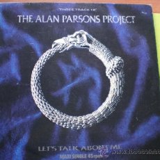 Discos de vinilo: THE ALAN PARSONS PROJECT - LET'S TALK ABOUT ME - MAXI - EDICION ESPAÑOLA - ARISTA 1985 PEPETO. Lote 38734497