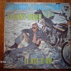 Discos de vinilo: JOHNNY HALLYDAY - JOHNNY RIDER + LE BOL D´OR. Lote 38745873