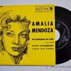 Discos de vinilo: AMALIA MENDOZA-SIN MAÑANA NI AYER…-EP-1962-RCA-SPÑ. Lote 38739789