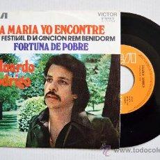 Discos de vinilo: EDUARDO RODRIGO-A MARIA YO ENCONTRE-FORTUNA DE POBRE-¡¡NUEVO!!-SINGLE-1972-RCA-SPÑ. Lote 38744029
