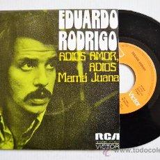 Discos de vinilo: EDUARDO RODRIGO-ADIOS AMOR, ADIOS-MAMA JUANA-¡¡NUEVO!!-SINGLE-1973-RCA-SPÑ. Lote 38744109