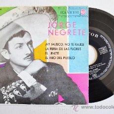 Discos de vinilo: JORGE NEGRETE-¡AY JALISCO, NO TE RAJES!…-¡¡NUEVO!!-EP-1963-RCA-SPÑ. Lote 38751101