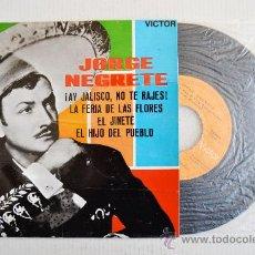 Discos de vinilo: JORGE NEGRETE-¡AY JALISCO, NO TE RAJES!…-¡¡NUEVO!!-EP-1963-RCA-SPÑ. Lote 38751115