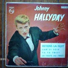 Discos de vinilo: JOHNNY HALLYDAY - RETIENS LA NUIT + 3. Lote 38756093