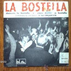 Discos de vinilo: ESPERANZA GUSTINO Y SU ORQUESTA - DANSONS LA BOSTELLA + VIENS DANSER LA BOSTELLA. Lote 38770930