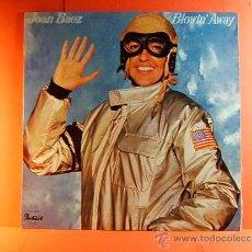 Discos de vinilo: BLOWIN' AWAY- JOAN BAEZ- PORTRAIT CBS- LOS ANGELES USA- JOHN BERG KIN SHILLING- 1ª EDIC. 1977- LP.... Lote 38762793