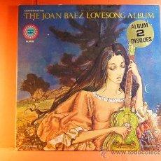 Discos de vinilo: THE JOAN BAEZ LOVESONG ALBUM - VANGUARD TWOFERS - MUSIDISC - EUROPA - FRANCIA - 1980 - 2 LPS ... . Lote 38764574