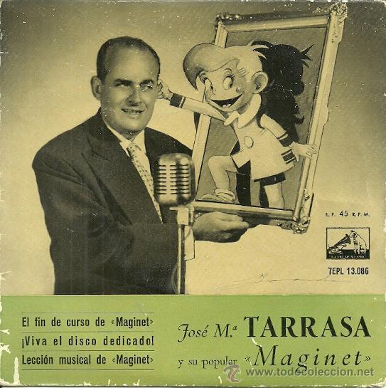 JOSE MARIA TARRASA Y SU POPULAR MAGINET EP SELLO LA VOZ DE SU AMO EDITADO EN ESPAÑA (Música - Discos de Vinilo - EPs - Bandas Sonoras y Actores)