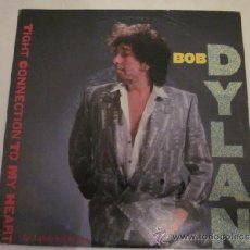 Discos de vinilo: BOB DYLAN - TIGHT CONNECTION TO MY HEART(HAS ANYBODY SEEN MY LOVE).. Lote 38779634
