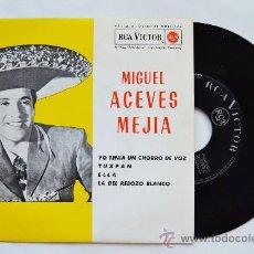 Discos de vinilo: MIGUEL ACEVES MEJIA-YO TENIA UN CHORRO DE VOZ…-¡¡NUEVO!!-EP-1962-RCA-SPÑ. Lote 38780453
