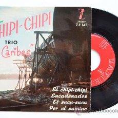 Discos de vinilo: TRIO LOS CARIBES-EL CHIPI-CHIPI…-¡¡NUEVO!!-EP-1960-ZAFIRO-SPÑ. Lote 38785538