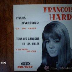 Discos de vinilo: FRANÇOISE HARDY - J´SUIS D´ ACCORD + 3. Lote 38801168