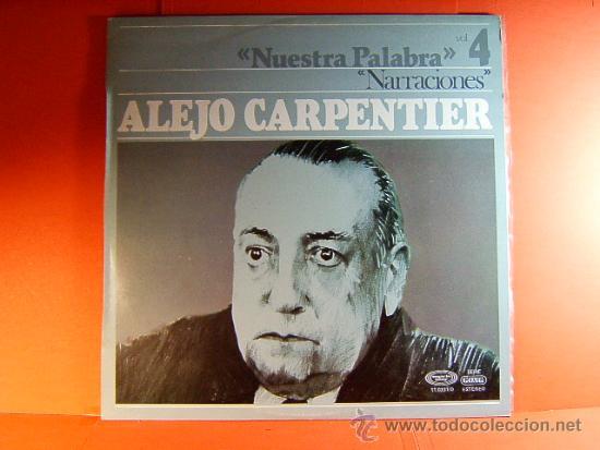 NARRACIONES - RECITA ALEJO CARPENTIER - CUBA- CASA DE LAS AMERICAS - MOVIE PLAY GONG - 1977 - LP ... (Música - Discos - LP Vinilo - Cantautores Internacionales)
