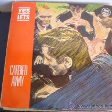 Discos de vinilo: YES LETS CARRIED AWAY. Lote 38797861