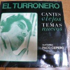 Discos de vinilo: LP VINILO EL TURRONERO CANTES VIEJOS TEMAS NUEVOS. Lote 38805526
