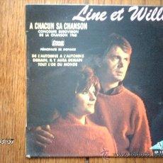 Discos de vinilo: LINE ET WILLY - A CHACUN SA CHANSON + 3. Lote 38811416