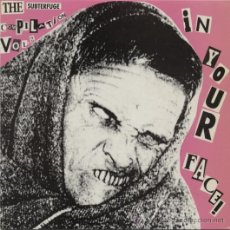 Discos de vinilo: IN YOUR FACE! EP 1991 THE SUBTERFUGE COMPILATION VOL. 2 . Lote 38814721
