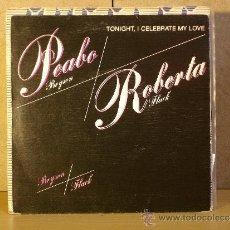 Discos de vinilo: PEABO BRYSON / ROBERTA FLACK TONIGHT, I CELEBRATE MY LOVE / BORN TO LOVE - EMI-CAPITOL 006 1867267. Lote 38819074